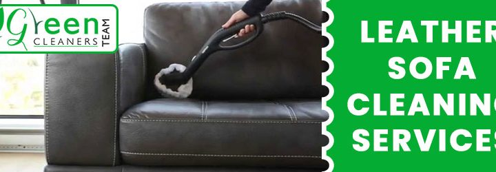 Feel Tough to Clean your Leather Sofa? Get in Touch With Us and Be Stress Free